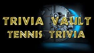 Trivia Vault: Tennis Trivia cover