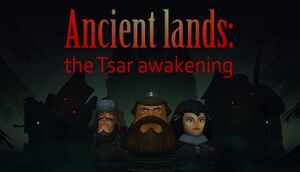 Ancient lands: the Tsar awakening cover