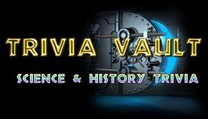 Trivia Vault: Science & History Trivia cover