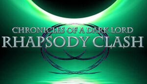 Chronicles of a Dark Lord: Rhapsody Clash cover