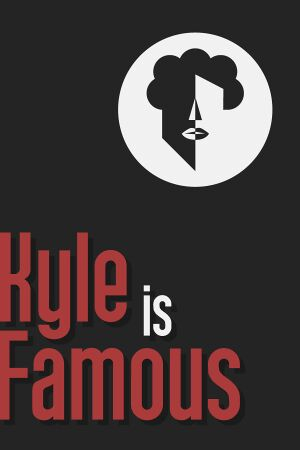 Kyle Is Famous cover