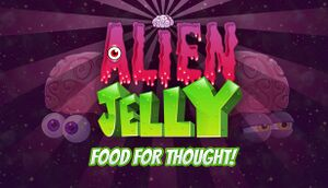 Alien Jelly: Food For Thought! cover