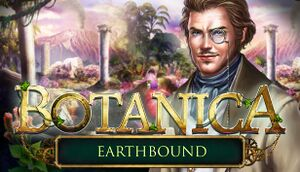 Botanica: Earthbound Collector's Edition cover