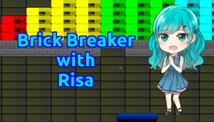 Brick Breaker with Risa cover