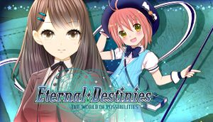 Eternal Destinies ~The World of Possibilities~ cover