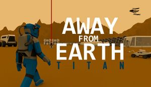 Away From Earth: Titan cover