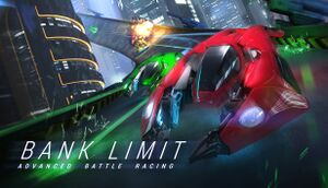 Bank Limit: Advanced Battle Racing cover