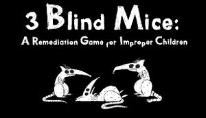 3 Blind Mice: A Remediation Game for Improper Children cover