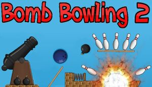 Bomb Bowling 2 cover