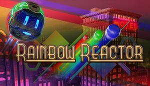 Rainbow Reactor cover