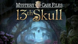 Mystery Case Files: 13th Skull cover
