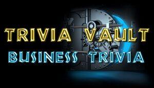 Trivia Vault: Business Trivia cover