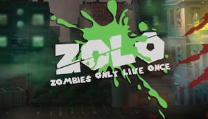 ZOLO - Zombies Only Live Once cover