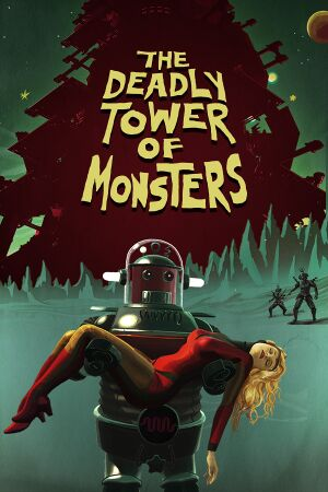 The Deadly Tower of Monsters cover