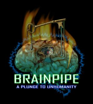 BRAINPIPE: A Plunge to Unhumanity cover