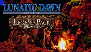 Lunatic Dawn Legend Pack cover