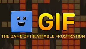 GIF: The Game of Inevitable Frustration cover