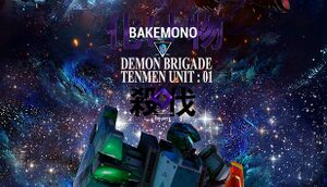 Bakemono - Demon Brigade Tenmen Unit 01 cover
