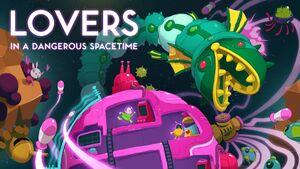 Lovers in a Dangerous Spacetime cover