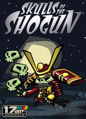 Skulls of the Shogun cover