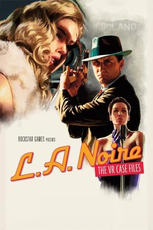 L.A. Noire: The VR Case Files cover