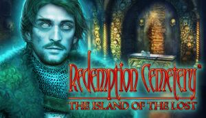 Redemption Cemetery: The Island of the Lost cover