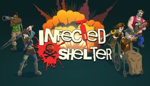 Infected Shelter cover