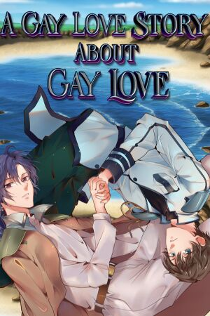 A Gay Love Story About Gay Love cover