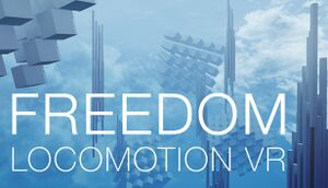 Freedom Locomotion VR cover