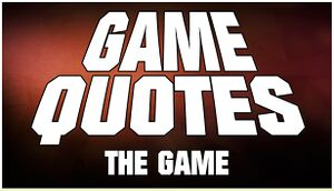 GAME QUOTES - THE GAME cover