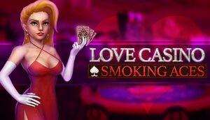 Love Casino: Smoking Aces cover