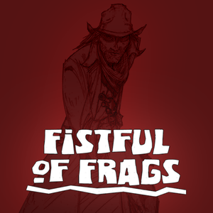 Fistful of Frags cover