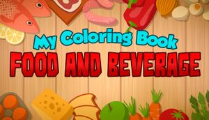 My Coloring Book: Food and Beverage cover