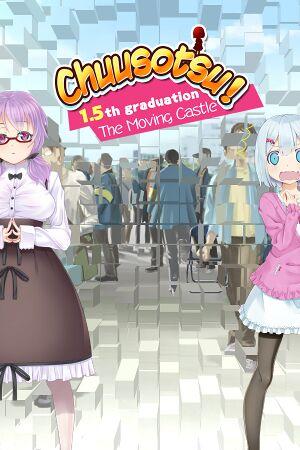 Chuusotsu! 1.5th Graduation: The Moving Castle cover