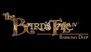 The Bard's Tale IV: Barrows Deep cover
