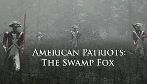 American Patriots: The Swamp Fox cover