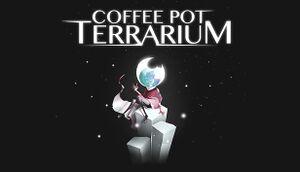Coffee Pot Terrarium cover