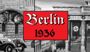 Berlin 1936 - PCGamingWiki PCGW - bugs, fixes, crashes, mods ...