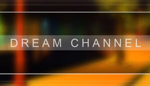 Dream Channel cover