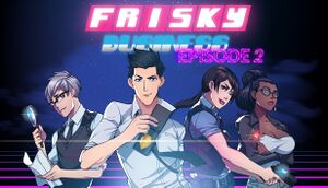 Frisky Business: Episode 2 cover