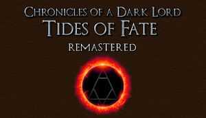 Chronicles of a Dark Lord: Tides of Fate Remastered cover