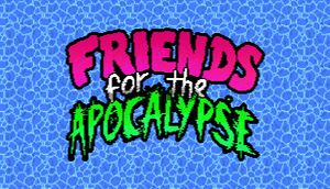 Friends For The Apocalypse cover