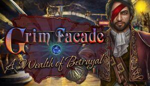 Grim Facade: A Wealth of Betrayal cover