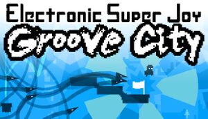 Electronic Super Joy: Groove City cover