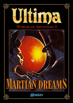 Ultima Worlds of Adventure 2: Martian Dreams cover
