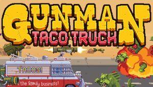 Gunman Taco Truck cover