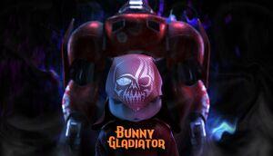Bunny Gladiator cover