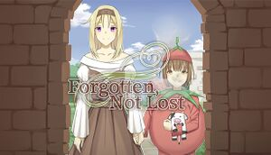 Forgotten, Not Lost - A Kinetic Novel cover