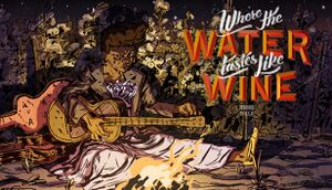 Where the Water Tastes Like Wine: Fireside Chats cover