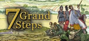 7 Grand Steps: What Ancients Begat cover